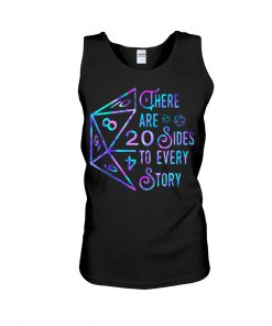 Dungeons and Dragons There are 20 sides to every story tank top