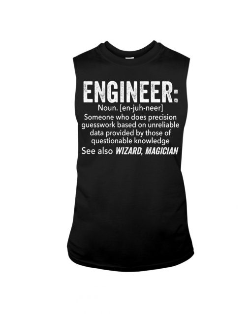 Engineer definition Someone who does precision guesswork based on unreliable data tank top