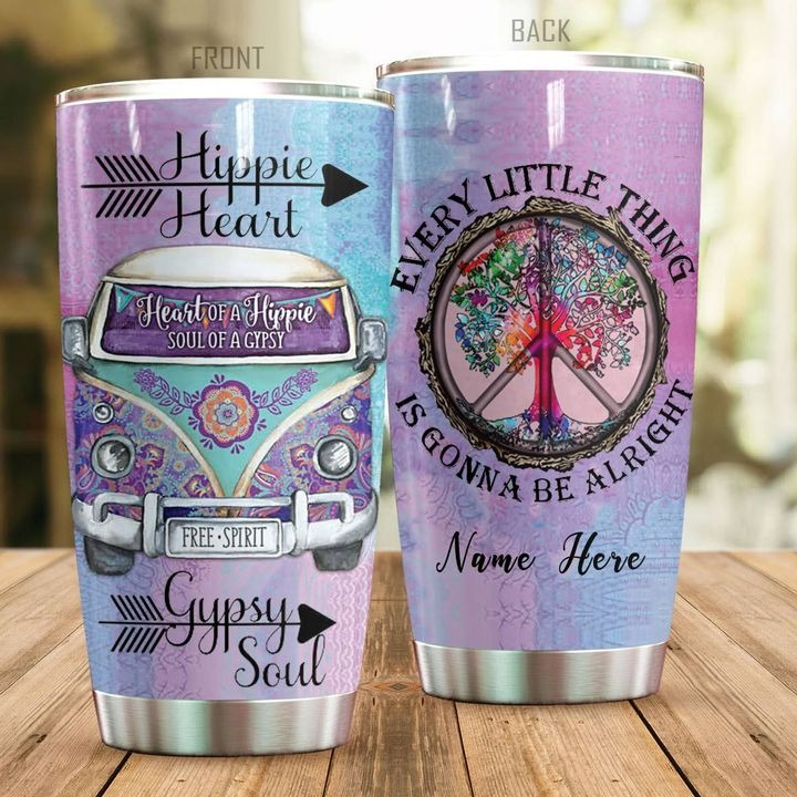 Hippie Heart Gypsy Soul Every little thing gonna be all right personalized tumbler