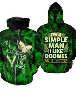 I'm a simple man I like doobies and boobies Weed 3D hoodie2
