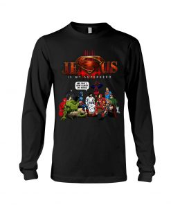 Jesus is my Superhero That's How I Saved The World long sleeved