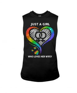 Just a girl who loves her wifey tank top