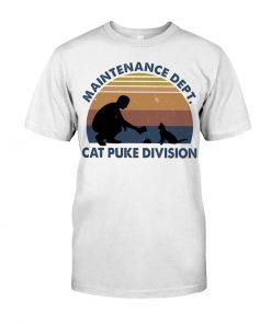 Maintenance Dept Cat puke division T-shirt