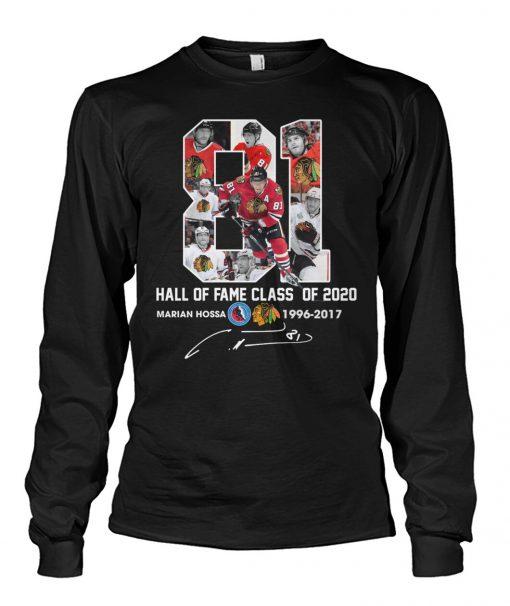 Marián Hossa 81 Hall of fame class of 2020 long sleeved