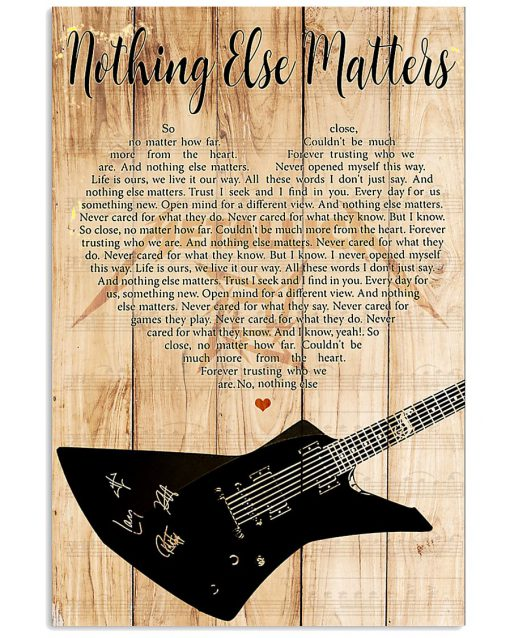 Metallica - Nothing Else Matters Lyrics poster 3