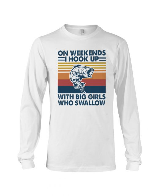 On weekends I hook up with big girls who swallow long sleeved
