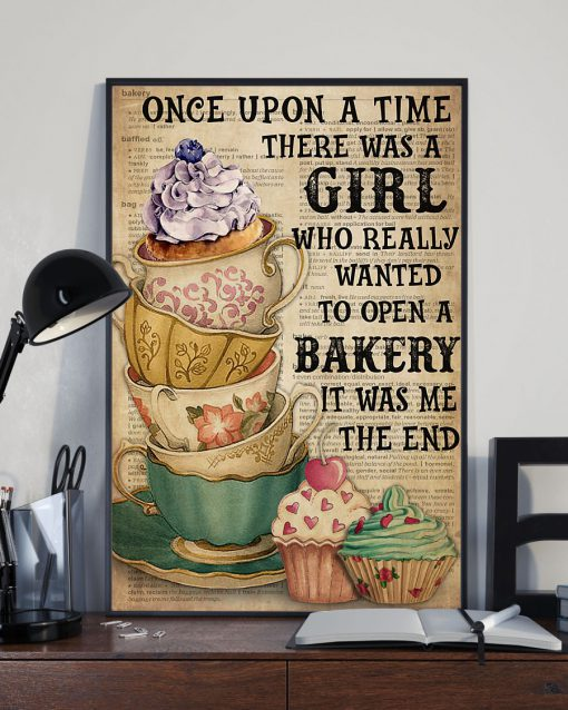Once upon a time there was a girl who really wanted to open a Bakery poster 3
