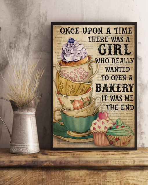 Once upon a time there was a girl who really wanted to open a Bakery poster 4