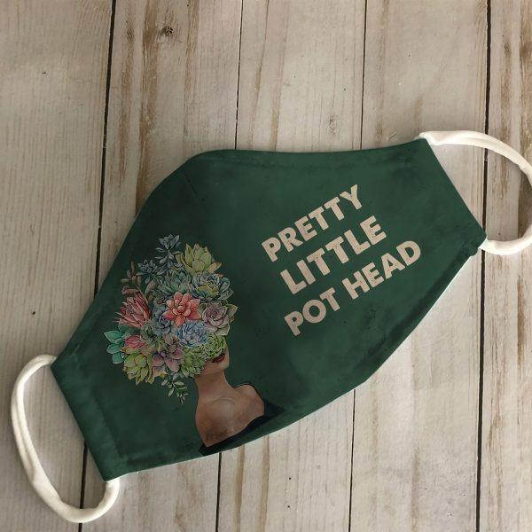 Pretty Little Pot Head cloth mask 1