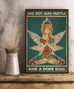 She Got Mad Hustle And Dope Soul poster2