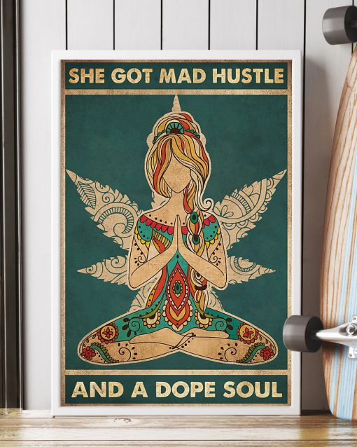 She Got Mad Hustle And Dope Soul poster3