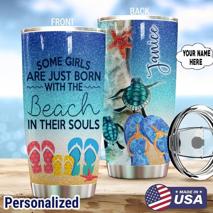 Some girls with the beach in their souls personalized tumbler