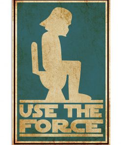 Star Wars Use the force toilet poster 1