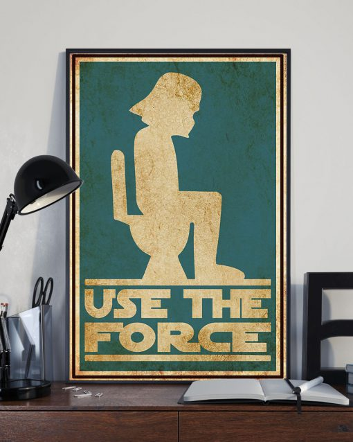 Star Wars Use the force toilet poster 2