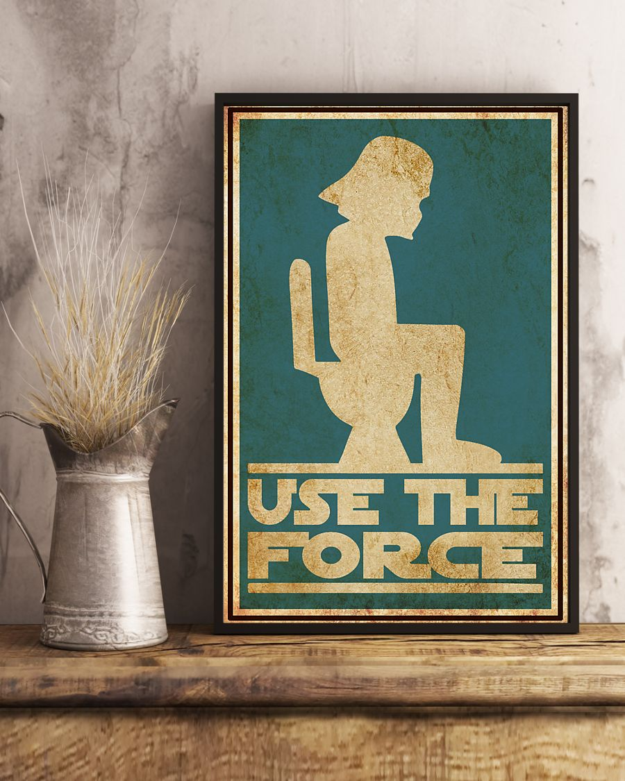Awesome Star Wars Use the force toilet poster