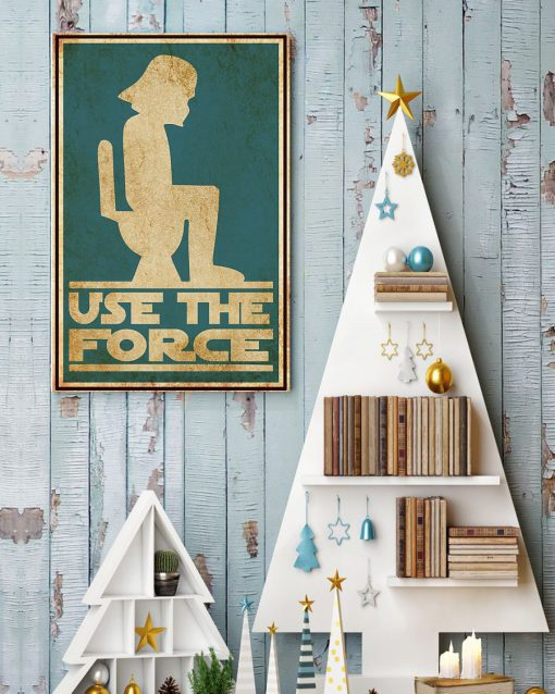 Star Wars Use the force toilet poster 4