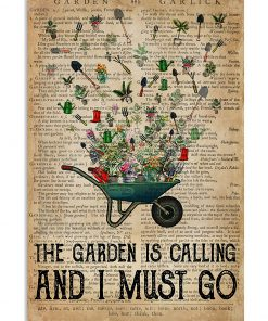 The garden is calling and I must go vintage poster 1