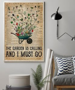 The garden is calling and I must go vintage poster1