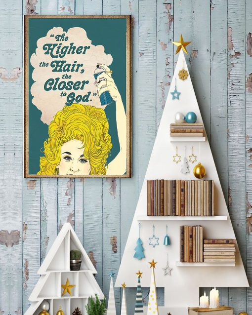 The higher the hair the closer to god poster 4