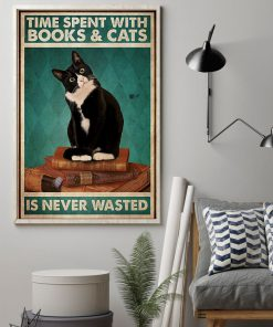 Time spent with books and cats is never wasted poster 2