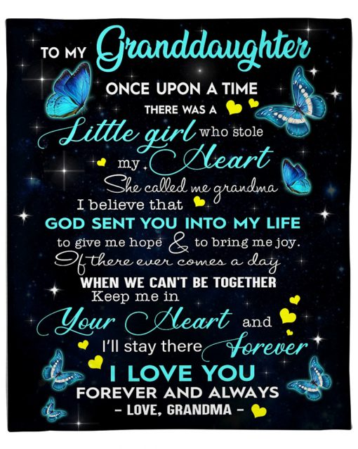 To my granddaughter Once upon a time there was a little girl who stole my heart She called my grandma fleece blanket