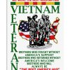 Vietnam veteran We were the best America had Brothers who fought without America's support Brothers who returned without America's welcome poster 1