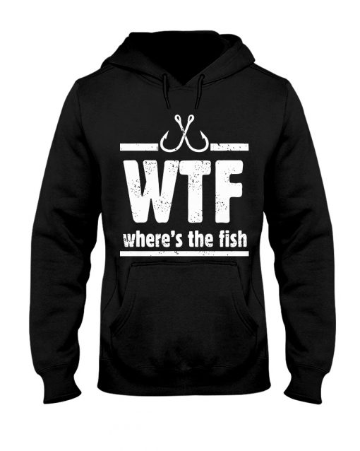 WTF Where's The Fish hoodie