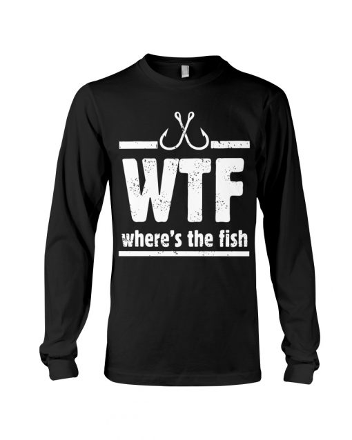 WTF Where's The Fish long sleeved