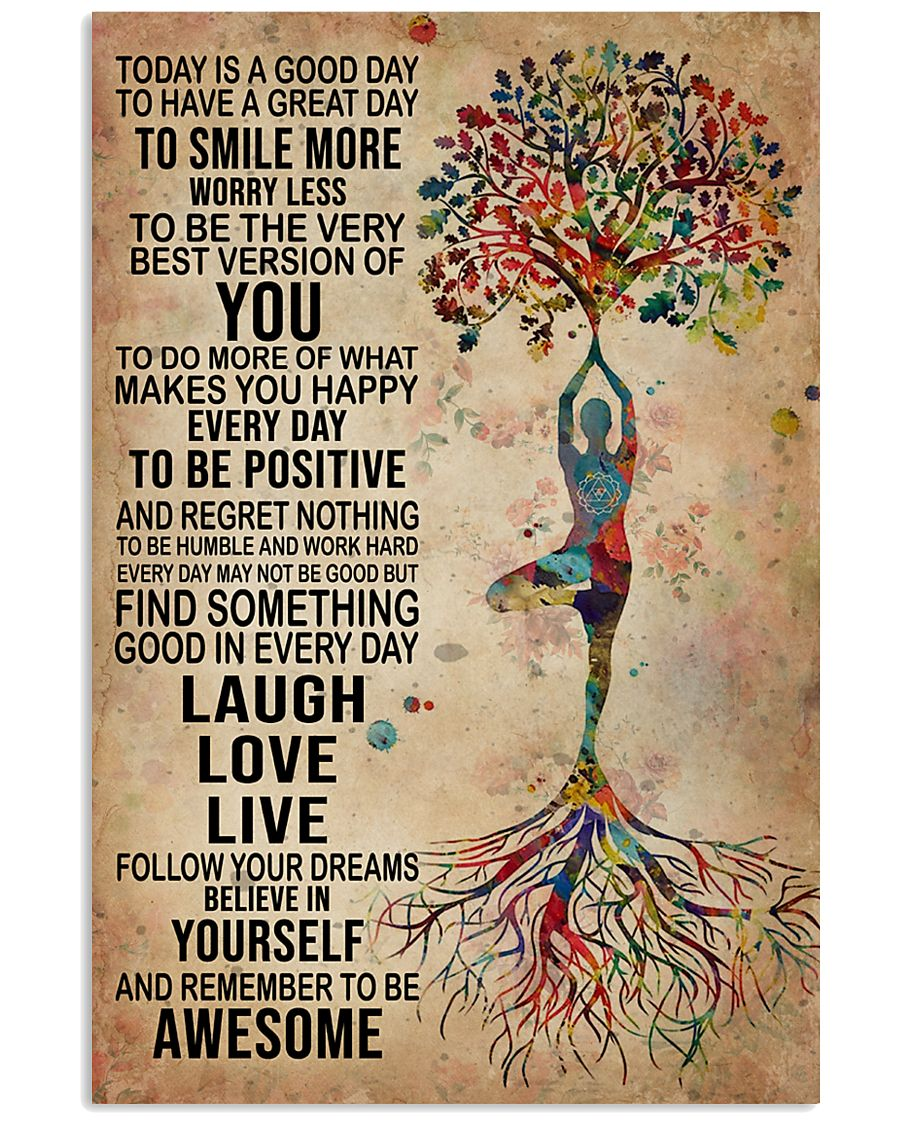 Yoga Today is a good day to have a great day to smile more worry less to be the very best version of you poster 1