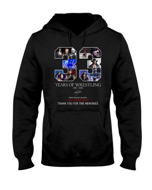 33 Years of wrestling 1987-2020 Mark William Calawy The Undertaker hoodie
