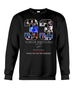33 Years of wrestling 1987-2020 Mark William Calawy The Undertaker sweatshirt