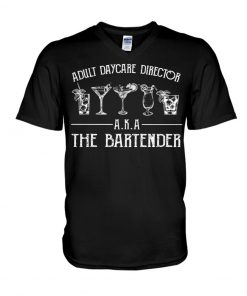 Adult Daycare Director AKA The Bartender V-neck