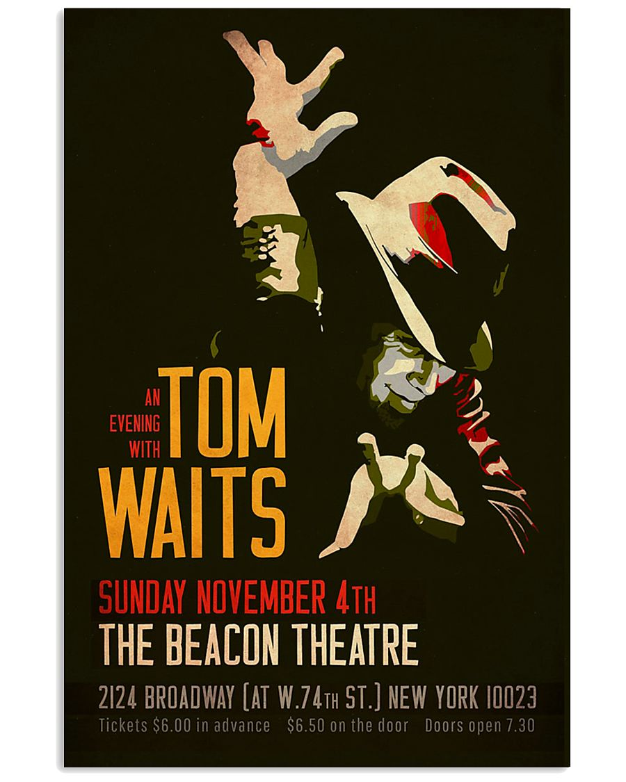 Wonderful An evening with Tom Waits Sunday November 4th The Beacon Theatre poster