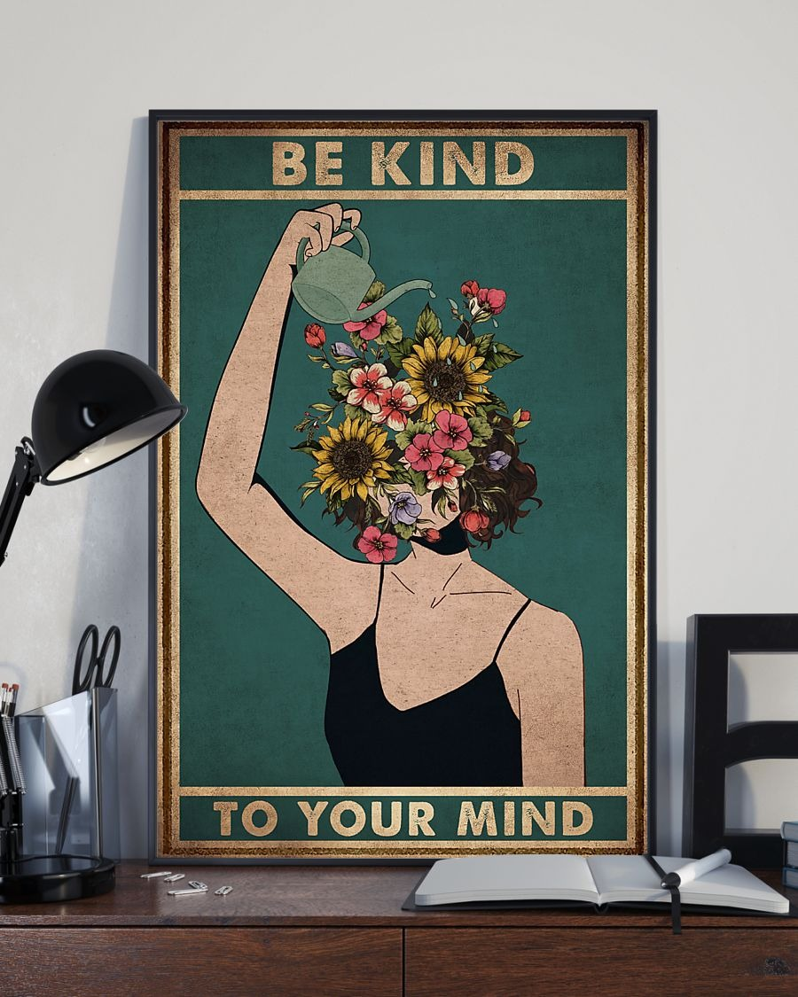 Fast Shipping Be Kind To Your Mind Flowers Poster