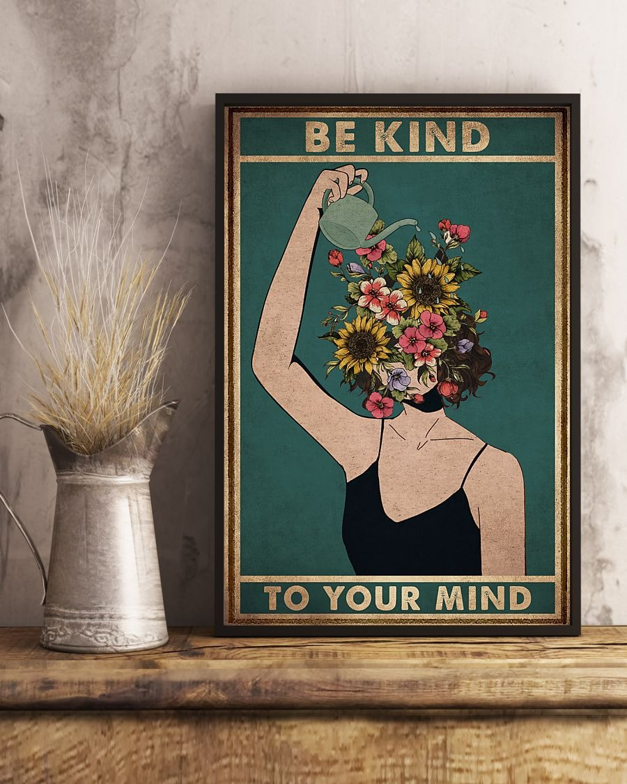 Sale Off Be Kind To Your Mind Flowers Poster