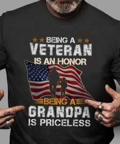 Being a veteran is an honor being a grandpa is priceless shirt