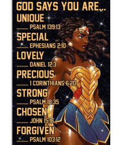 Black Wonder Woman God says you are unique special lovely precious strong poster