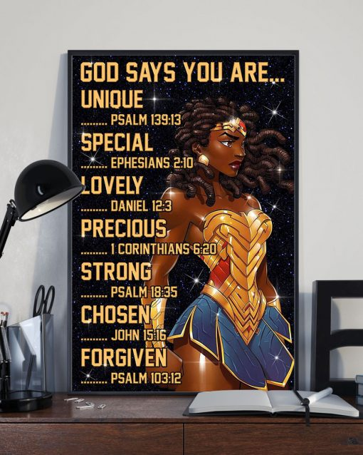 Black Wonder Woman God says you are unique special lovely precious strong poster1
