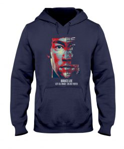 Bruce Lee Do not pray for an easy life. Pray for the strength to endure a difficult one hoodie