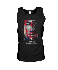 Bruce Lee Do not pray for an easy life. Pray for the strength to endure a difficult one tank top
