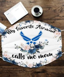 My favorite Airman calls me mom flowers face mask1