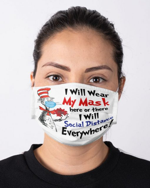 Dr. Seuss I will wear My mask here or there I will social distance everywhere face mask 2