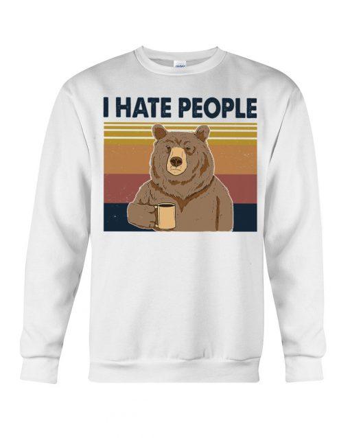 Hate People Bear Sweatshirt