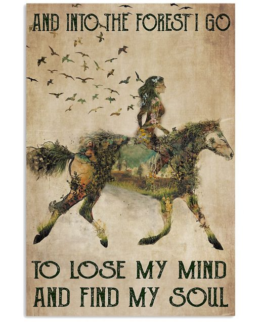 Horse Girl And into the forest i go to lose my mind and find my soul vintage poster