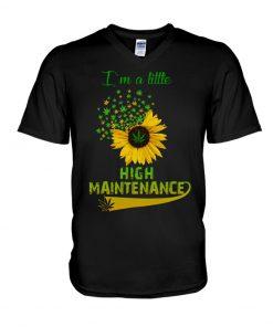 I'm a little high maintenance sunflower weed v-neck