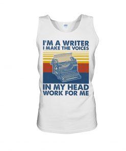 I'm a writer and I work in my head work for me tank top