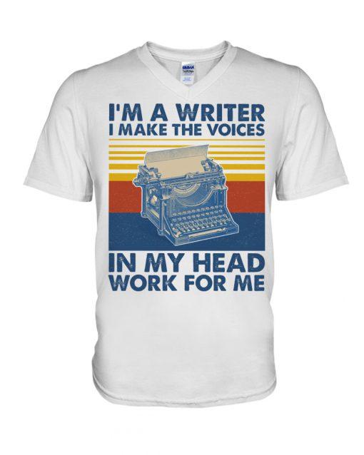 I'm a writer and I work in my head work for me v-neck
