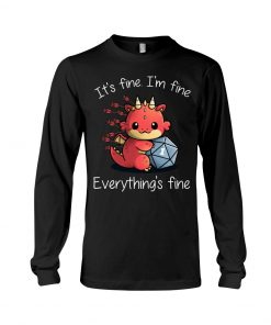 It's fine I'm fine Everything's fine Dungeons & Dragons long sleeve