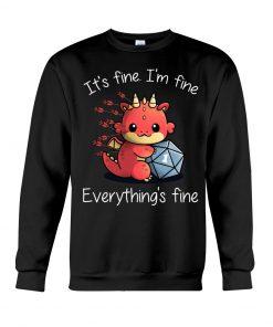 It's fine I'm fine Everything's fine Dungeons & Dragons sweatshirt