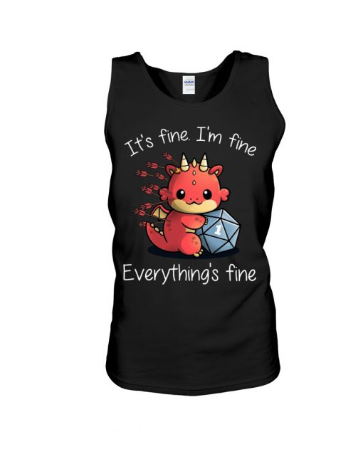 It's fine I'm fine Everything's fine Dungeons & Dragons tank top